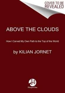 Kilian Jornet: Above the Clouds, Buch