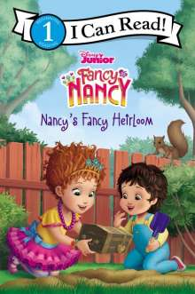 Marisa Evans-Sanden: Disney Junior Fancy Nancy: Nancy's Fancy Heirloom, Buch