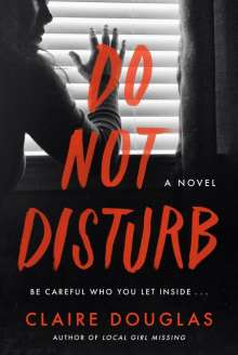 Claire Douglas: Do Not Disturb, Buch