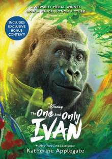 Katherine Applegate: The One and Only Ivan. Movie Tie-In Edition, Buch