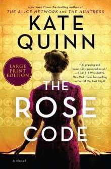 Kate Quinn: The Rose Code, Buch