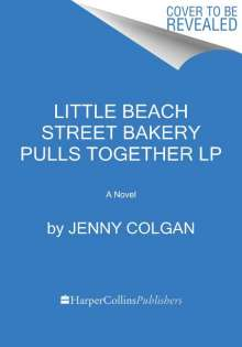 Jenny Colgan: Sunrise by the Sea: A Little Beach Street Bakery Novel, Buch