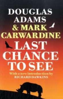 Douglas Adams: Last Chance to See, Buch