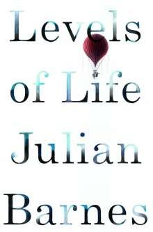 Julian Barnes: Levels of Life, Buch