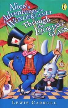 Lewis Carroll: Alice's Adventures in Wonderland & Through the Looking Glass, Buch