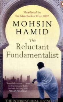 Mohsin Hamid: The Reluctant Fundamentalist, Buch