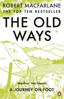 Robert Macfarlane: The Old Ways, Buch