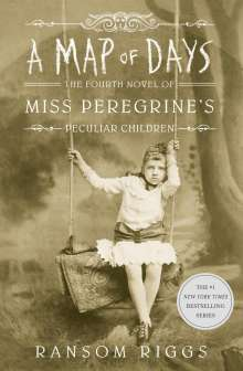 Ransom Riggs: A Map of Days, Buch