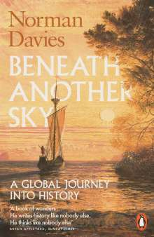 Norman Davies: Beneath Another Sky, Buch