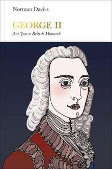 Norman Davies: George II (Penguin Monarchs): Not Just a British Monarch, Buch