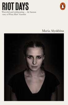 Maria Alyokhina: Riot Days, Buch
