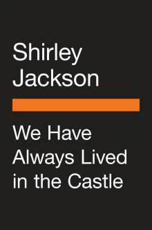 Shirley Jackson: We Have Always Lived in the Castle, Buch