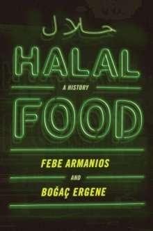 Febe Armanios: Halal Food: A History, Buch