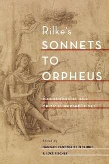 Hannah Vandegrift Eldridge: Rilke's Sonnets to Orpheus, Buch