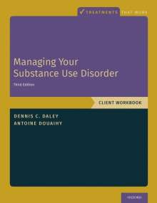 Dennis C. Daley: Managing Your Substance Use Disorder: Client Workbook, Buch