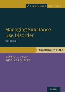 Dennis C. Daley: Managing Substance Use Disorder: Practitioner Guide, Buch