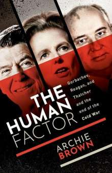Archie Brown: The Human Factor, Buch