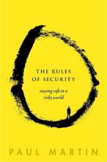 Paul Martin: The Rules of Security, Buch