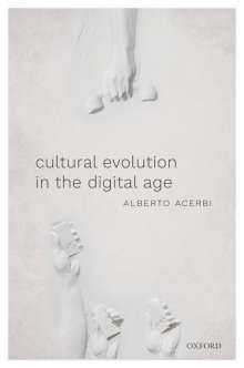 Alberto Acerbi: Cultural Evolution in the Digital Age, Buch