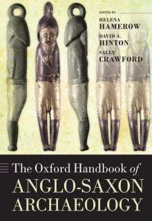 The Oxford Handbook of Anglo-Saxon Archaeology, Buch