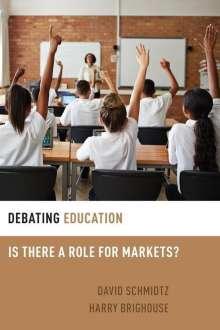 Harry Brighouse (Professor of Philosophy, Professor of Philosophy, University of Wisconsin-Madison): Debating Education, Buch