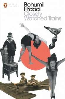 Bohumil Hrabal: Closely Watched Trains, Buch