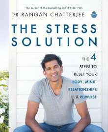 Rangan Chatterjee: The Stress Solution, Buch