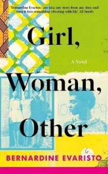 Bernardine Evaristo: Girl, Woman, Other, Buch