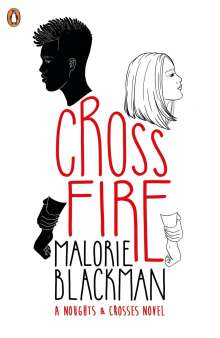 Malorie Blackman: Crossfire, Buch