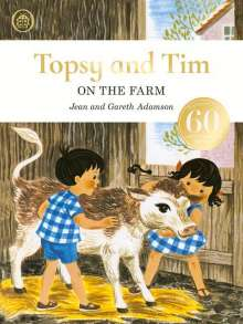 Jean Adamson: Topsy and Tim: On the Farm Anniversary Edition, Buch