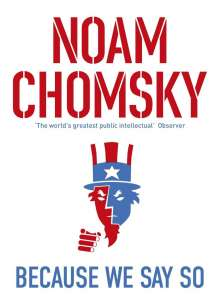 Noam Chomsky: Because We Say So, Buch