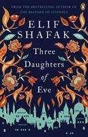 Elif Shafak: Three Daughters of Eve, Buch