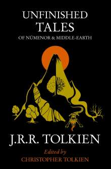 John R. R. Tolkien: Unfinished Tales of Numenor and Middle-earth, Buch