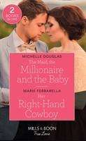 Michelle Douglas: The Maid, The Millionaire And The Baby / Her Right-Hand Cowboy, Buch