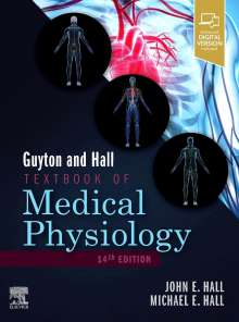 John E. Hall: Guyton and Hall Textbook of Medical Physiology, Buch