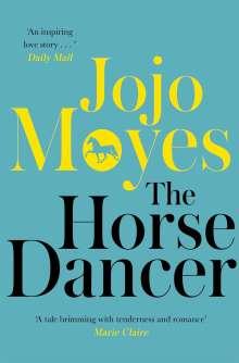 Jojo Moyes: The Horse Dancer, Buch