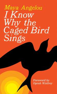Maya Angelou: I Know Why the Caged Bird Sings, Buch
