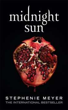 Stephenie Meyer: Midnight Sun, Buch