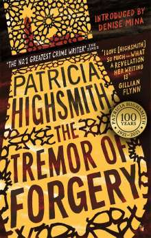 Patricia Highsmith: The Tremor of Forgery, Buch