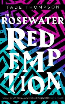 Tade Thompson: The Rosewater Redemption, Buch