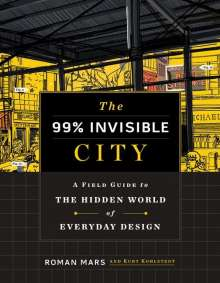 Roman Mars: The 99% Invisible City, Buch