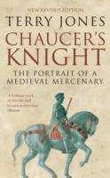 Terry Jones: Chaucer's Knight, Buch