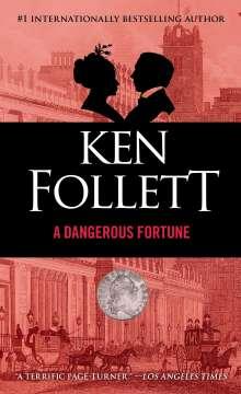 Ken Follett (geb. 1949): A Dangerous Fortune, Buch