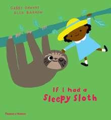 Gabby Dawnay: If I had a sleepy sloth, Buch