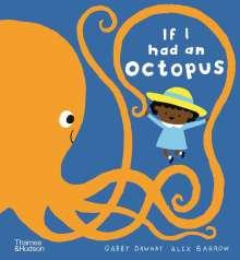 Alex Barrow: If I Had an Octopus, Buch