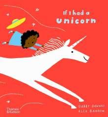 Gabby Dawnay: If I had a unicorn, Buch