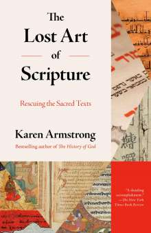 Karen Armstrong: The Lost Art of Scripture: Rescuing the Sacred Texts, Buch