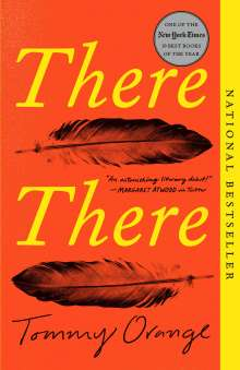 Tommy Orange: There There, Buch