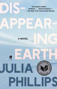 Julia Phillips: Disappearing Earth, Buch
