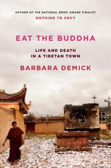 Barbara Demick: Eat the Buddha, Buch